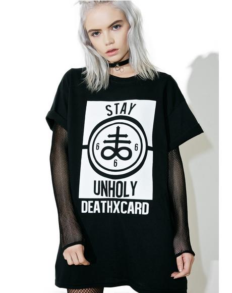 Stay Unholy Tee