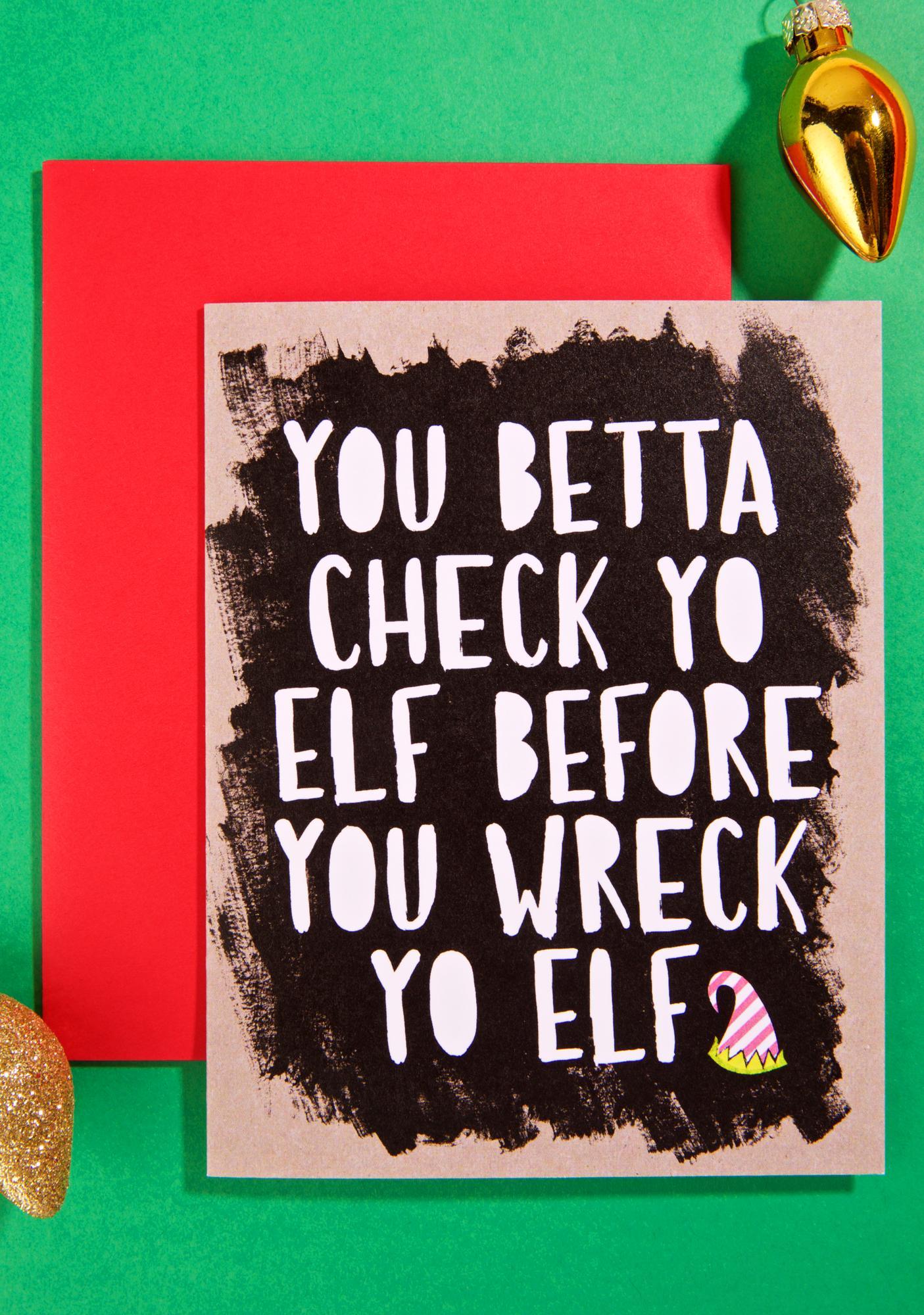 Band of Weirdos Check Yo Elf Card