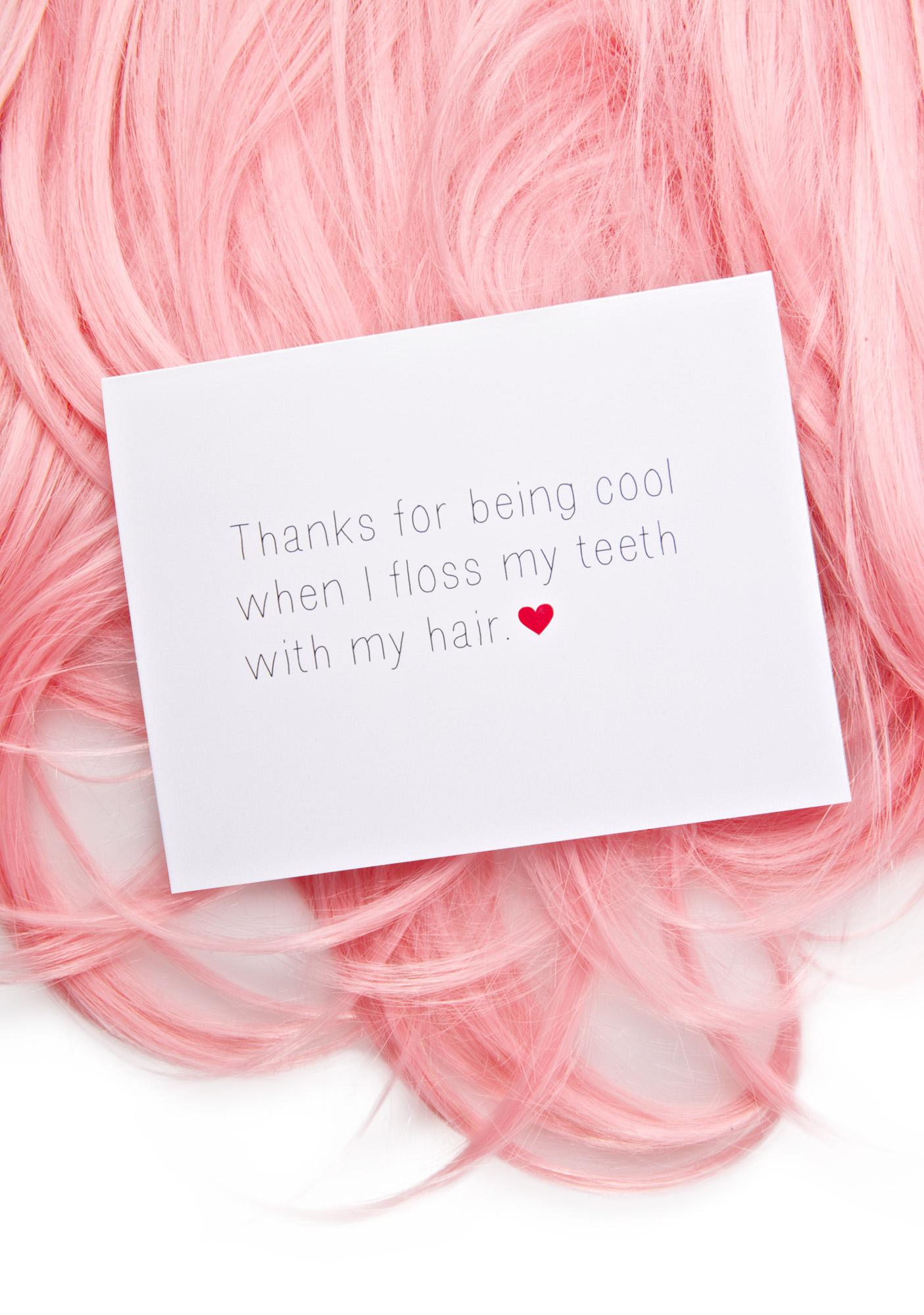 Thanks For Being Cool Card
