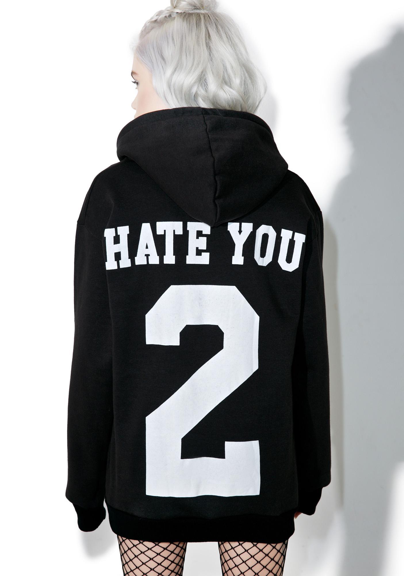 Team Hate Hoodie