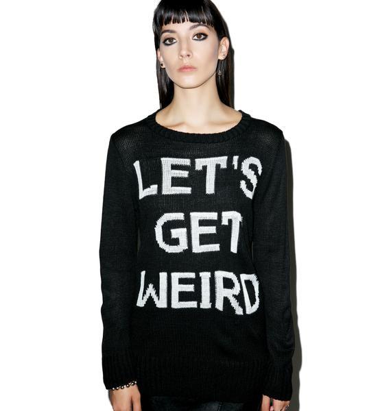 Jac Vanek Let's Get Weird Sweater