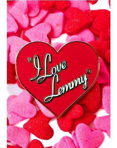 I Love Lemmy Pin