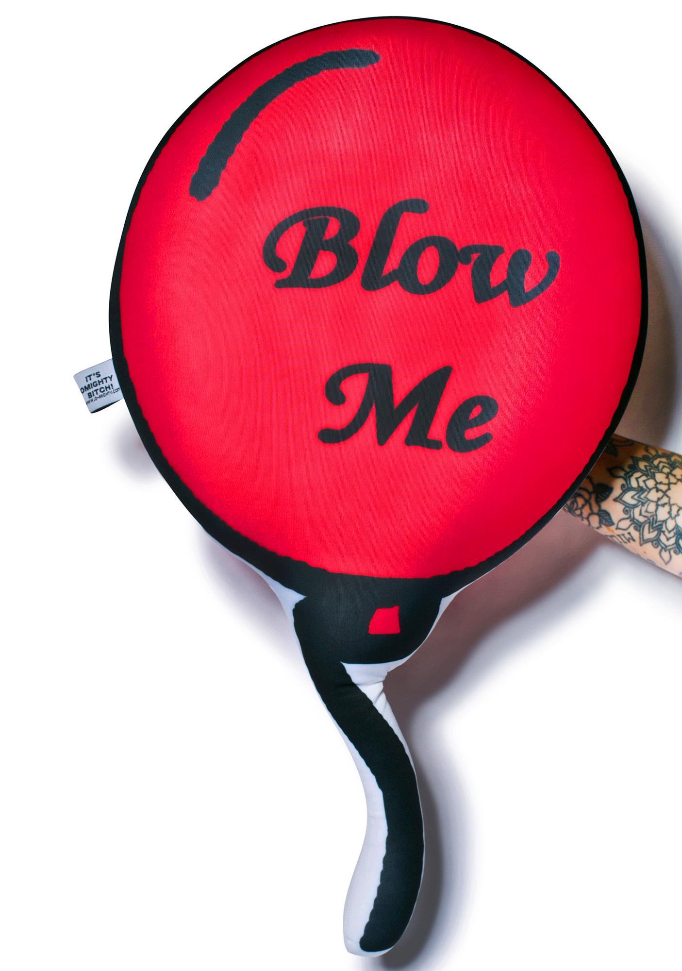 O Mighty Blow Me Balloon Pillow