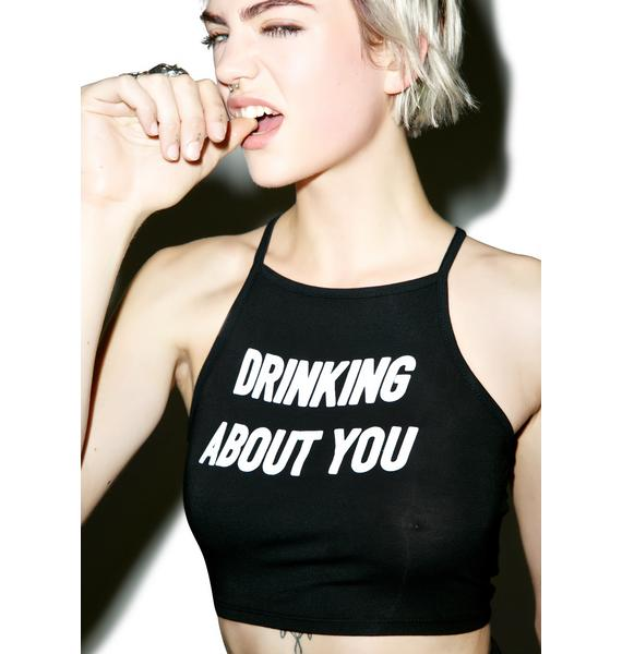 O Mighty Drinking About You Crop Tank Top