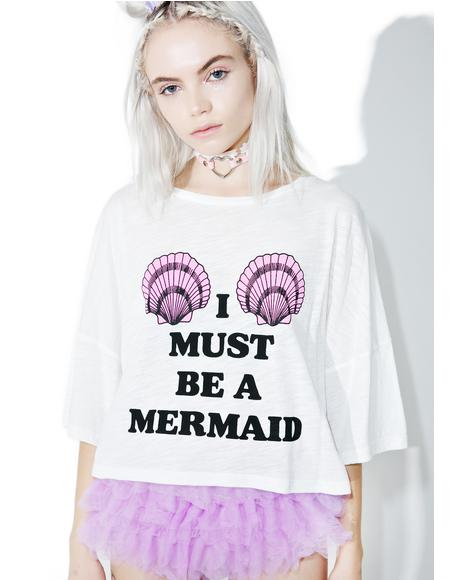Must Be A Mermaid Crop Tee