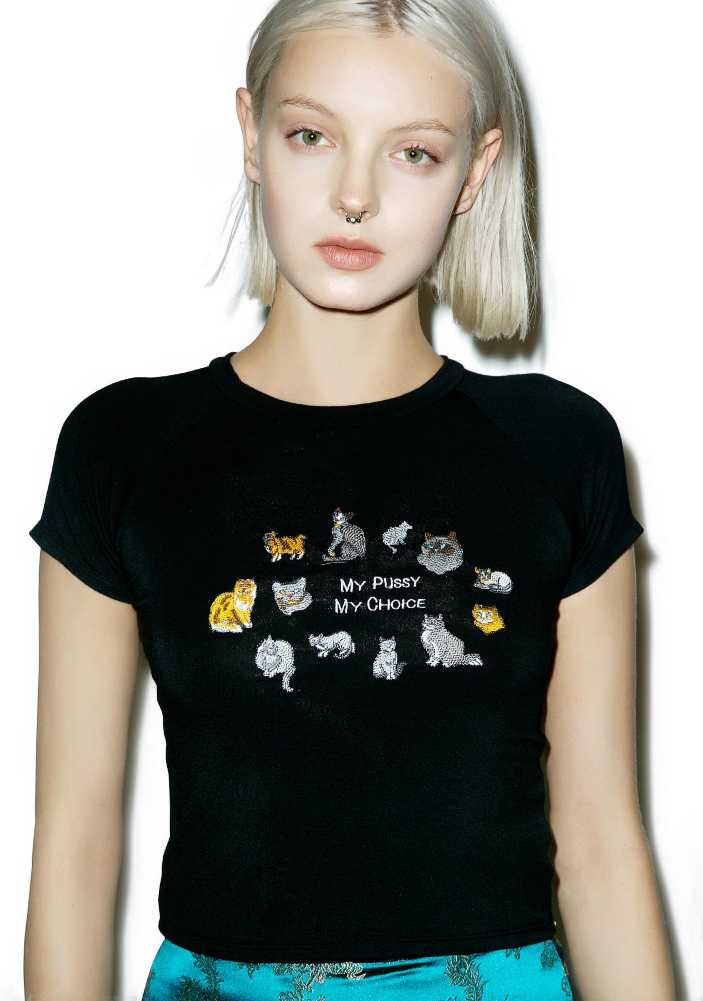 O Mighty My Pussy My Choice Embroidery Crop Tee