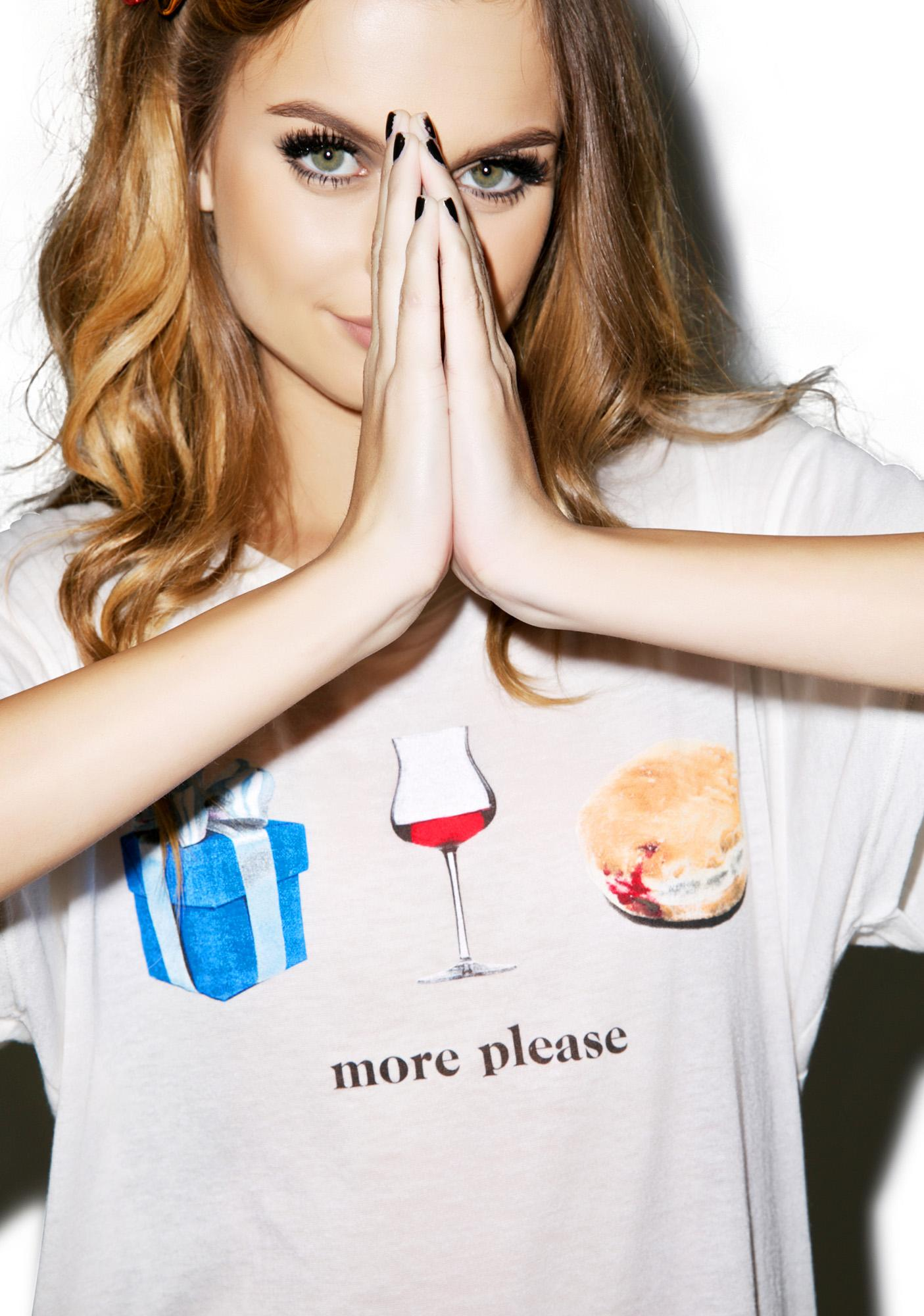 Wildfox Couture More Please Manchester Tee