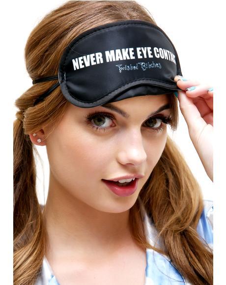 Never Make Eye Contact Sleep Mask
