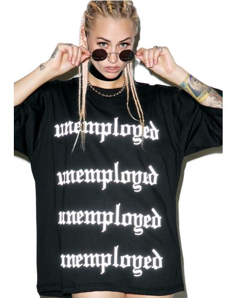 Unemployed Reflective Tee