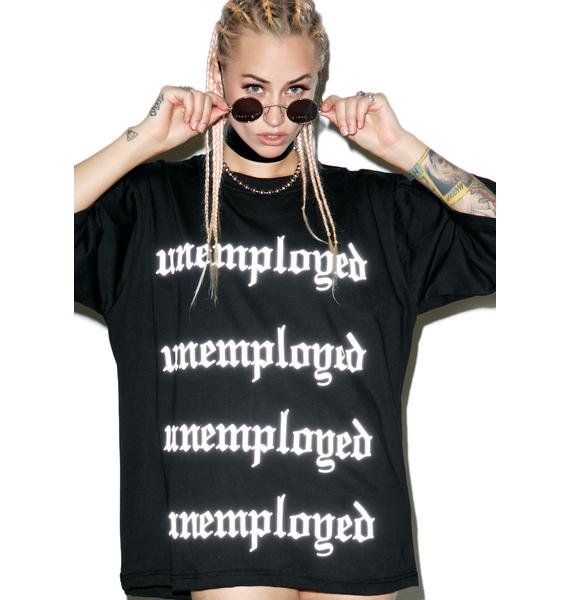 W.I.A Unemployed Reflective Tee