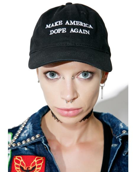 Make America Dope Again Dad Hat