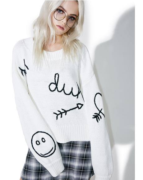 Duh YR Dreams Sweater